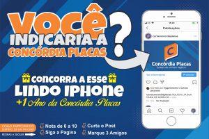 Aniversário da Concórdia Placas – Concorra a esse Lindo IPHONE